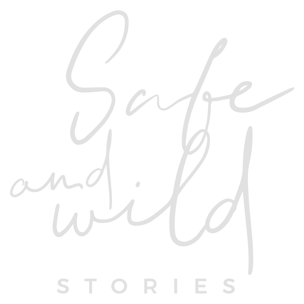 safe and wild stories